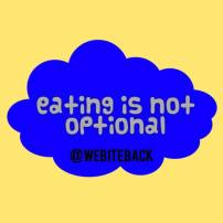 eating  disorders are not optional