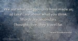 we are what our thoughts have made us